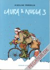 Laura & Nugga 3: Laura & Nugga