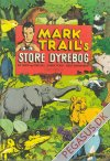 Mark Trail's store dyrebog Hc udg