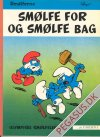 Smølferne 8: Smølfe for og  smølfe bag
