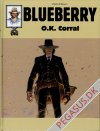 Blueberry (samlebind) 12: O. K. Corral