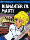 Natacha 2: Diamanter til Marty