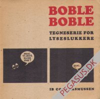 Boble Boble. Tegneserie for lyseslukkere
