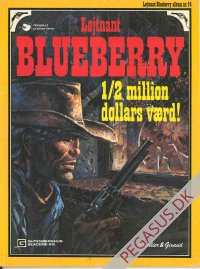 Løjtnant Blueberry 14: ½ million dollars værd