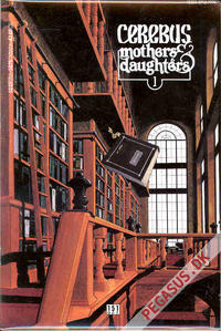 Cerebus - Mothers and daughters 1-26