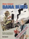Dana blues 1: Dette forplumrer min indignation