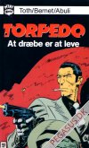 Mini comics 6: Torpedo. At dræbe er at leve