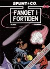 Splint & Co. (2004) 36: Fanget i fortiden