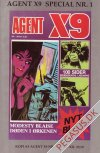 Agent X9 1 (genoptryk): Agent x 9 special nr 1