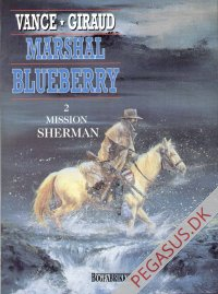 Marshal Blueberry 2: Mission Sherman