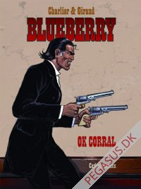 Løjtnant Blueberry 27: OK Corral
