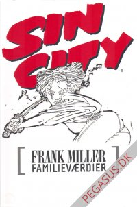 Sin City (6): Familieværdier
