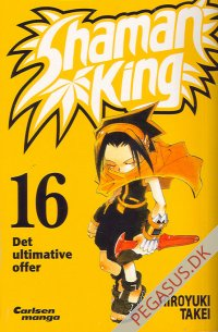 Shaman King 16: Det ultimative offer
